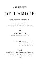 Anthologie de l'amour: extraite des poètes français depuis le XVe siècle jusqu'au XIXe