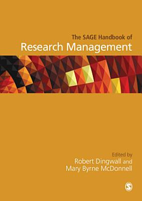 The SAGE Handbook of Research Management PDF