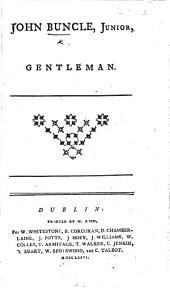 John Buncle, Junior, Gentleman. Essays. By Thomas Cogan