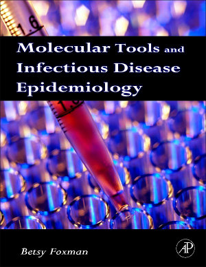Molecular Tools and Infectious Disease Epidemiology PDF