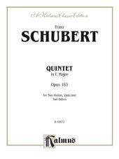 String Quintet in C Major, Opus 163: For Two Violins, Viola and Two Cellos