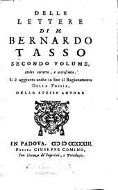 Delle lettere di m. Bernardo Tasso, accresciute, corrette, e illustrate ...
