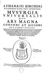 Athanasii Kircheri Fuldensis e Soc. Iesu presbyteri Musurgia universalis, sive, Ars magna consoni et dissoni in X libros digesta: Volume 1