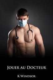 Jouer au docteur: un fantasme érotique gay