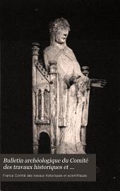 Bulletin archéologique du Comité des travaux historiques et scientifiques: Volume19