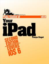 Take Control of Your iPad: Edition 2