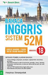 BAHASA INGGRIS SISTEM 52M Minggu ke-18