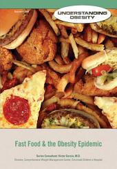 Fast Food & the Obesity Epidemic