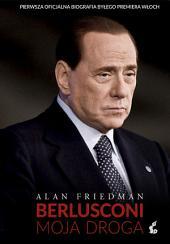 Berlusconi: Moja droga