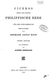 Ciceros erste und zweite Philippische Rede: für den Schulgebrauch