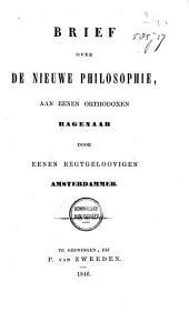 Brief over de nieuwe philosophie, aan eenen orthodoxen Hagenaar