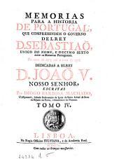 Memorias para a historia de Portugal ... 1554. até ... 1561
