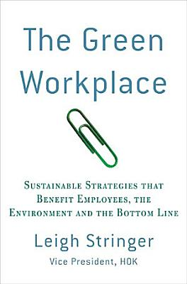 The Green Workplace