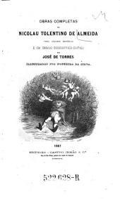 Obras completas com alguns ineditos e um en. saio biographico-critico por Jose de Torres. Ill. por Nogueira da Solva