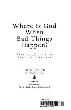 Where Is God When Bad Things Happen