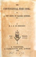 The continental fish cook: or A few hints on maigre dinners, by M.J.N. de Frederic