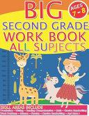 Big Second Grade Workbook All Subjects