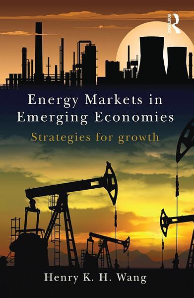 Energy Markets in Emerging Economies