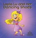 Layla Lu and Her Dancing Shoes PDF