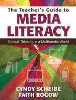 The Teacher  s Guide to Media Literacy PDF