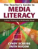 The Teacher S Guide To Media Literacy
