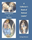 A Collector s Book of Retired Lladro PDF