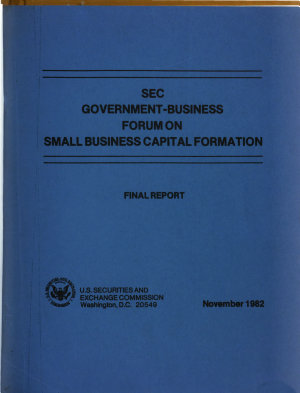 Final Report of the SEC Government Business Forum on Small Business Capital Formation