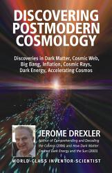 Discovering Postmodern Cosmology Book PDF