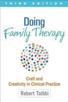 Doing Family Therapy  Third Edition PDF