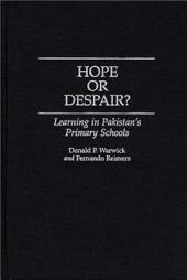 Hope Or Despair?: Learning in Pakistan's Primary Schools