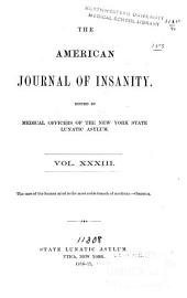 The American Journal of Insanity: Volume 33