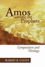 Amos Among the Prophets
