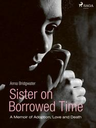 Sister On Borrowed Time Book PDF