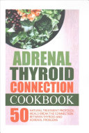 Adrenal Thyroid Connection Cookbook PDF