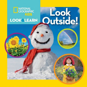 Look Outside    National Geographic Kids PDF