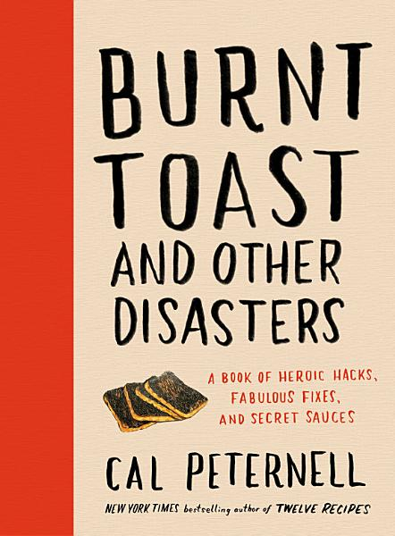 Download Burnt Toast and Other Disasters Book