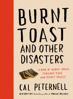 Burnt Toast and Other Disasters