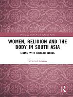 Women, Religion and the Body in South Asia