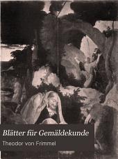 Blätter für Gemäldekunde: Band 4