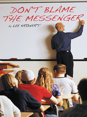 Don't Blame the Messenger