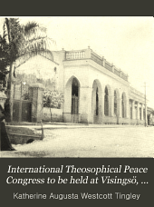International Theosophical Peace Congress to be Held at Visingsö, Lake Vettern, Sweden, June Twenty-second to Twenty-ninth, Nineteen Thirteen: Handbook of Information