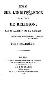 Essai sur l'indifférence en matière de religion: Volume4