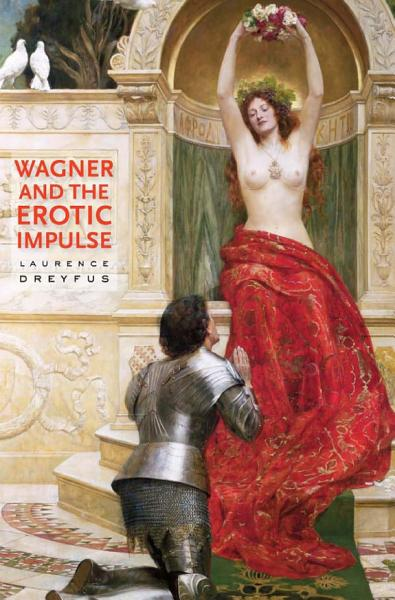 Download Wagner and the Erotic Impulse Book