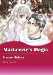 【Free】MACKENZIE'S MAGIC: Harlequin Comics