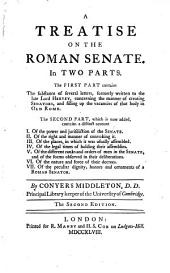 A treatise on the Roman senate: Volume 1