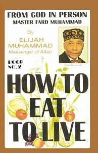 How to Eat to Live Book