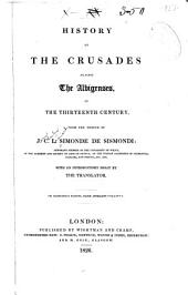 History of the Crusades Against the Albigenses: In the Thirteenth Century