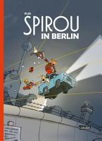 Spirou und Fantasio Spezial  Spirou in Berlin PDF