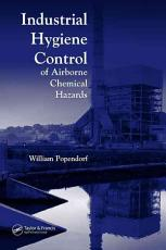 Industrial Hygiene Control of Airborne Chemical Hazards PDF