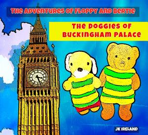 The Doggies of Buckingham Palace